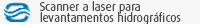 Scanner a laser para levantamentos hidrográficos