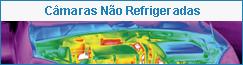 MRA_Câmaras Não Refrigeradas