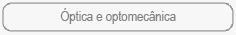 Óptica e optomecânica