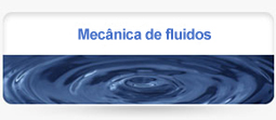 Mecânica de fluidos